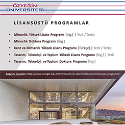 Özyegin Üniversitesi Mimarlık ve Tasarım Fakültesi Lisansüstü Programları