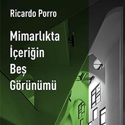 Ricardo Porro'dan Özgün Bir Mimarlık Düşüncesi: İçeriğin Beş Görünümü