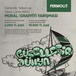'Permolit Boya ile Güzelleşir Dünya' Denizcilik, Yelken ve Deniz Çevre Bilinci Mural/Graffiti Yarışması
