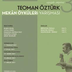 TEOMAN ÖZTÜRK MEKÂN ÖYKÜLERİ YARIŞMASI / 3