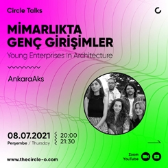Circle Talks: AnkaraAks