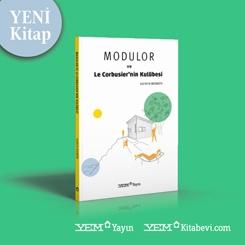 Modulor ve Le Corbusier'nin Kulübesi
