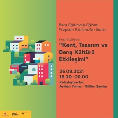 Kent, Tasarım ve Barış Kültürü Etkileşimi