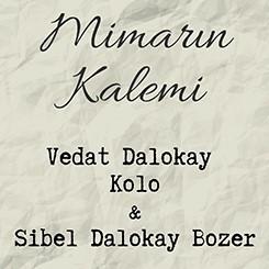 Mimarın Kalemi: Vedat Dalokay - Kolo