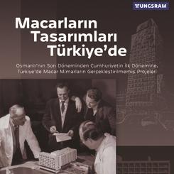 """""""Macar Mimarların Tasarımları Türkiye'de"""" Sergisi Bodrum'da"""