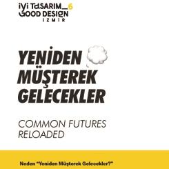 İyi Tasarım/Good Design İzmir_6 Başvuruları Başladı
