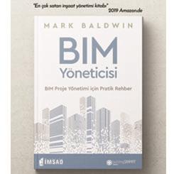 """""""BIM Yöneticisi: BIM Proje Yönetimi İçin Pratik Rehber"""" Kitabı Yapı Sektörüyle Buluştu"""