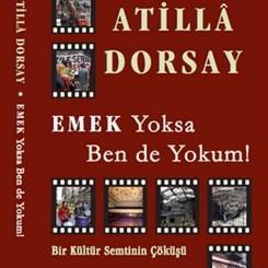 Atilla Dorsay'ın Emek Sineması Kitabı Çıktı