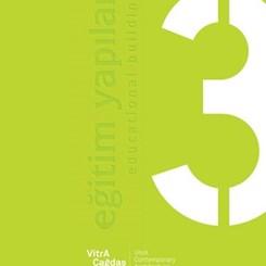 VitrA Çağdaş Mimarlık Dizisi'nin 'Eğitim Yapıları' Kitabı Yayımlandı
