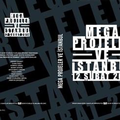'Mega Projeler ve İstanbul' Paneli Kitaba Dönüştü