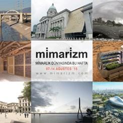 Mimarlık Dünyasında Bu Hafta   7-14 Ağustos
