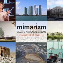 Mimarlık Dünyasında Bu Hafta   28 Ağustos-4 Eylül